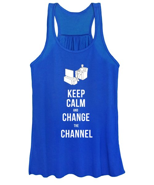 Keep Calm And Change The Channel Tee Women's Tank Top