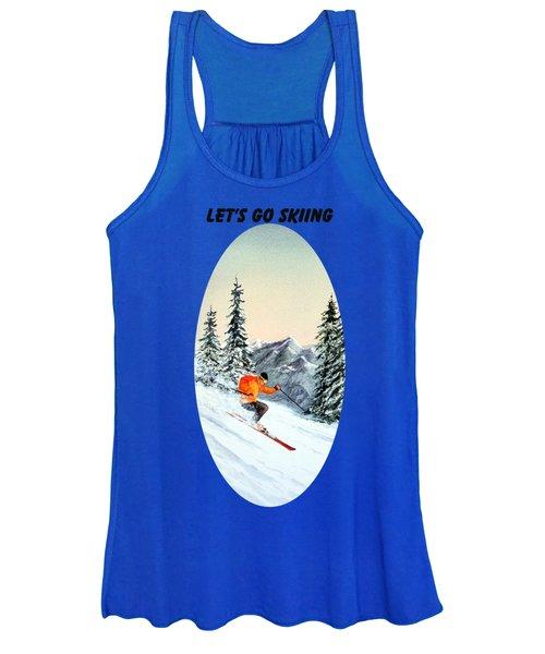 Let's Go Skiing  Women's Tank Top