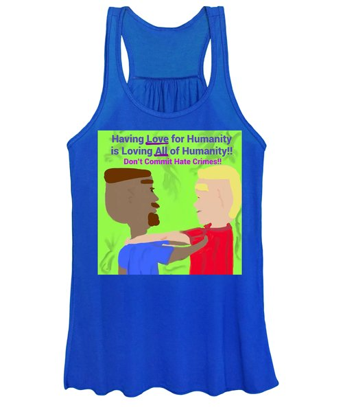 Having Love For Humanity Is Loving All Of Humanity Women's Tank Top