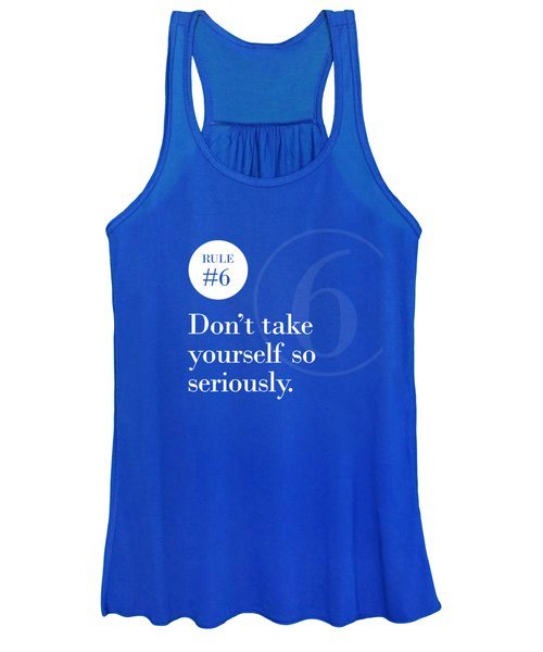 Rule #6 - Don't Take Yourself So Seriously - White On Blue Women's Tank Top