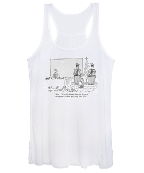 'what I Did On My Summer Vacation Women's Tank Top