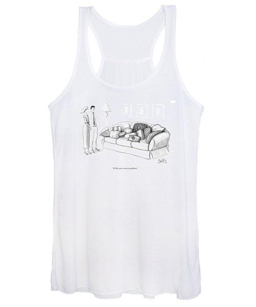 I'd Like You To Meet My Pillows Women's Tank Top
