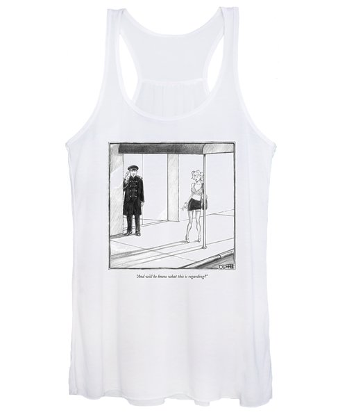 And Will He Know What This Is Regarding? Women's Tank Top