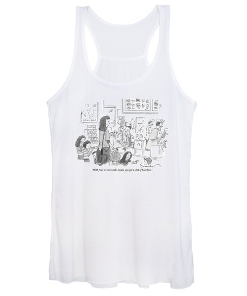 A Mother With 5 Or 6 Rambunctious Children Orders Women's Tank Top