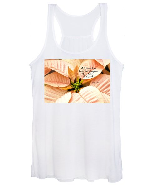 A Savior Has Been Born To You He Is Christ The Lord Women's Tank Top
