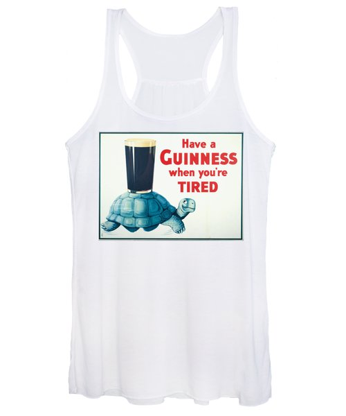 Have A Guinness When You're Tired Women's Tank Top