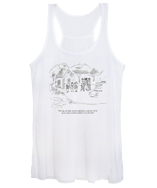 He's Big, All Right, And He's Definitely A Wolf Women's Tank Top