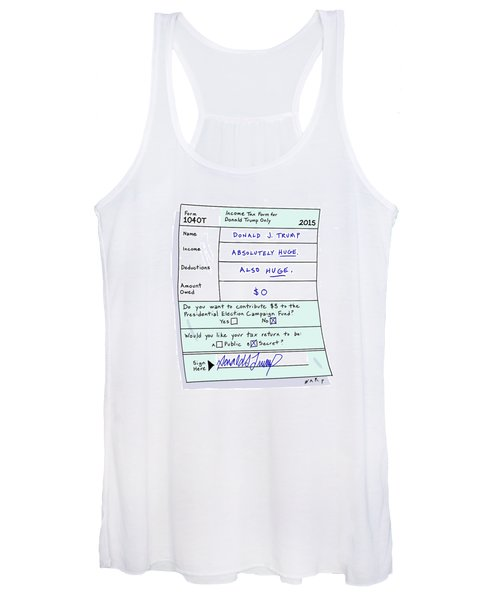 eea1bdfed45f5 Income Tax Form For Donald Trump Only Women s Tank Top