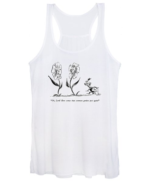 Oh, Lord!  Here Comes That Common Garden Pest Women's Tank Top