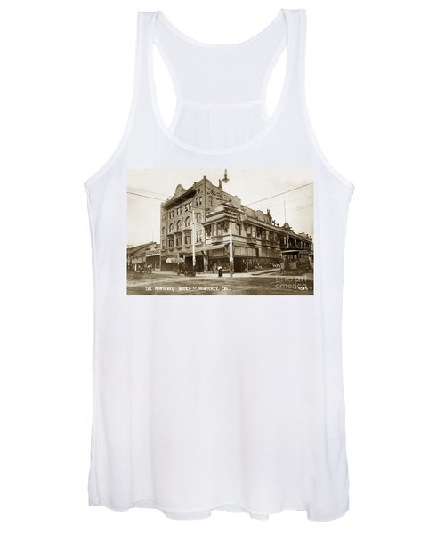 The Monterey Hotel 1904 The Goldstine Block Building 1906 Photo  Women's Tank Top