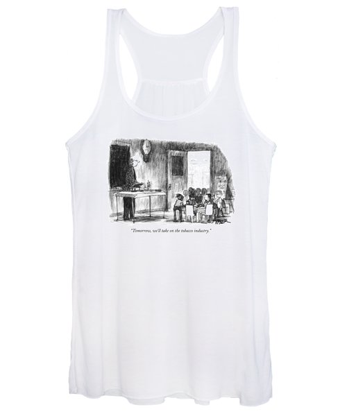 Tomorrow, We'll Take On The Tobacco Industry Women's Tank Top