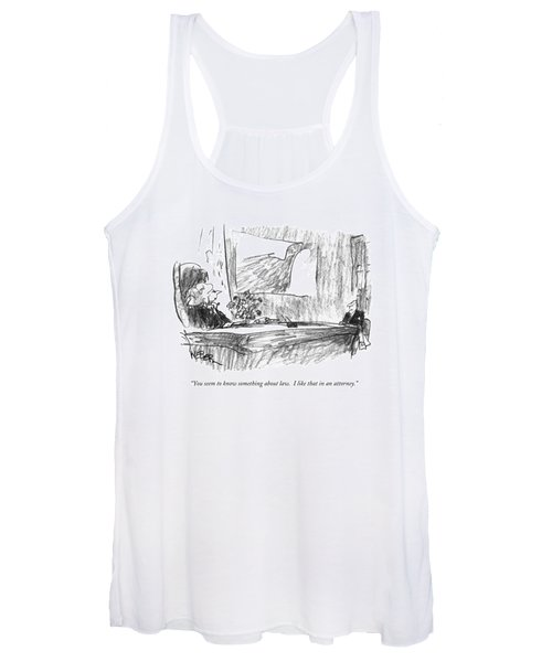 You Seem To Know Something About Law.  I Like Women's Tank Top
