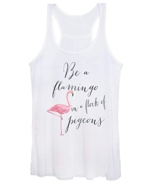 Be A Flamingo Women's Tank Top