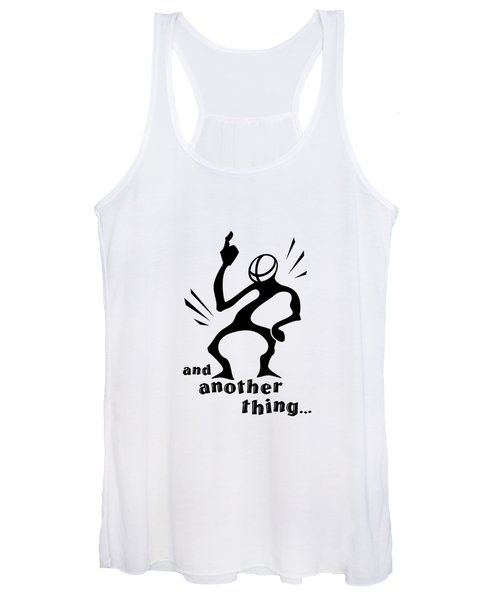and Another Thing Women's Tank Top