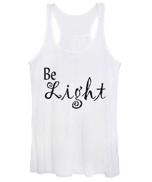 Be Light Women's Tank Top