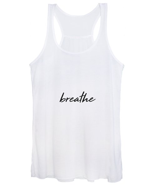Breathe - Minimalist Print - Black And White - Typography - Quote Poster Women's Tank Top
