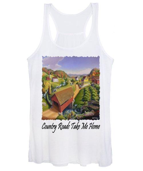 Country Roads Take Me Home - Appalachian Covered Bridge Farm Landscape 2 - Appalachia Women's Tank Top