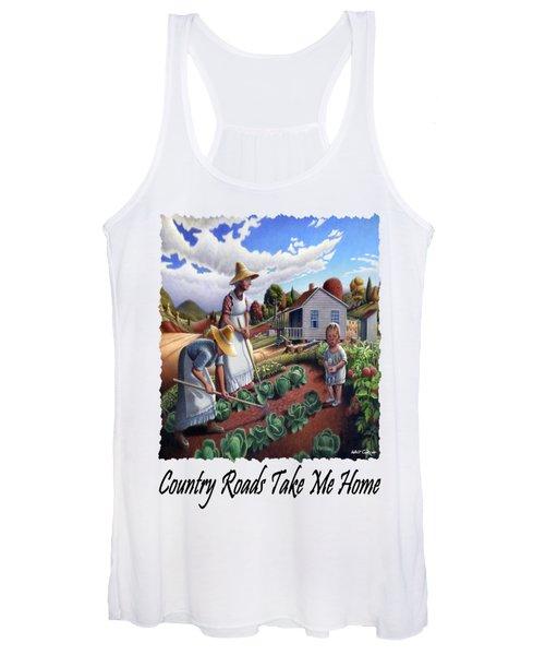 Country Roads Take Me Home - Appalachian Family Garden Country Farm Landscape 2 Women's Tank Top