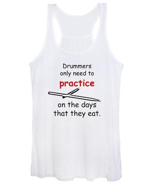 Drummers Practice When The Eat Women's Tank Top