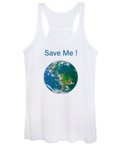 Earth With Save Me Text Women's Tank Top
