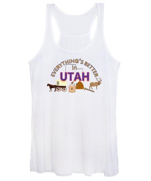 Everything's Better In Utah Women's Tank Top