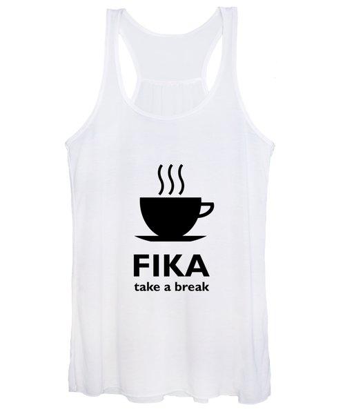 Fika - Take A Break Women's Tank Top