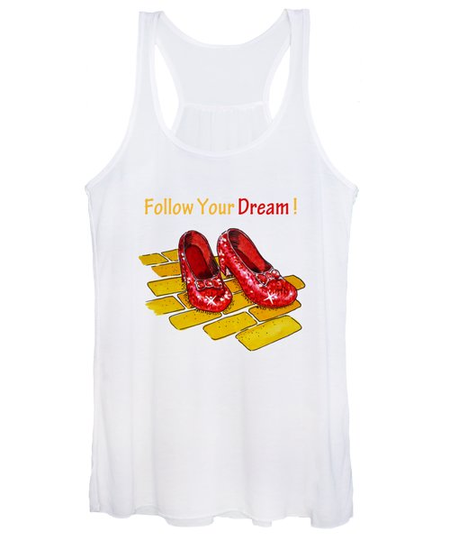 Follow Your Dream Ruby Slippers Wizard Of Oz Women's Tank Top