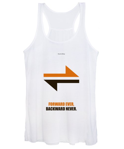 Forward Ever, Backward Never Corporate Start-up Quotes Poster Women's Tank Top