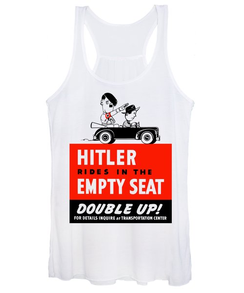 Hitler Rides In The Empty Seat Women's Tank Top