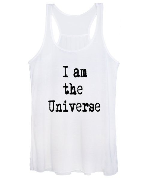 I Am The Universe - Cosmic Universe Quotes Women's Tank Top
