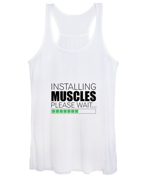 Installing Muscles Please Wait Gym Motivational Quotes Poster Women's Tank Top