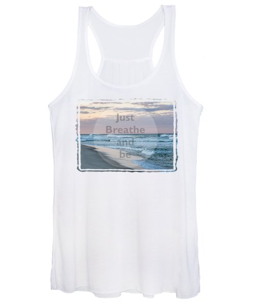 Just Breathe And Be Beach  Women's Tank Top