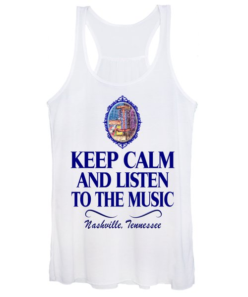 Keep Calm And Listen To The Music Women's Tank Top