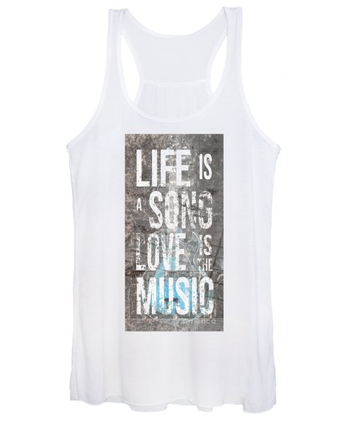 Life Is A Song Love Is The Music 3 Women's Tank Top