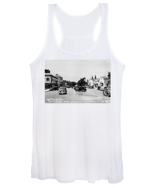 Lighthouse Avenue Downtown Pacific Grove, Calif. 1935  Women's Tank Top