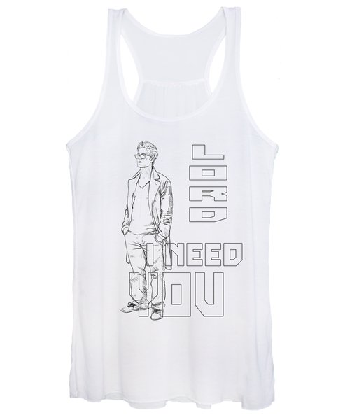 Lord I Need You White Women's Tank Top