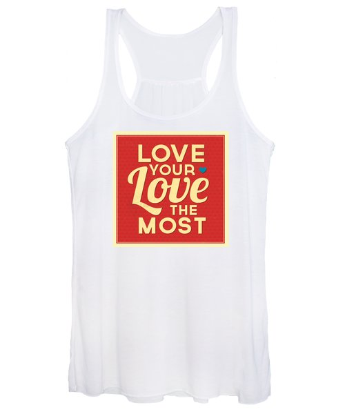 Love Your Love The Most Women's Tank Top