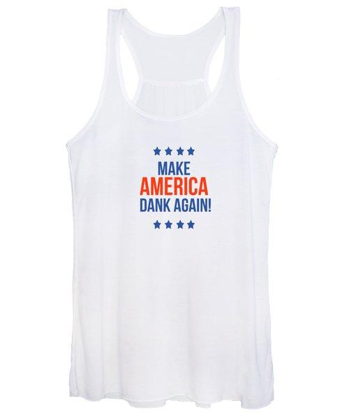 Make America Dank Again- Art By Linda Woods Women's Tank Top