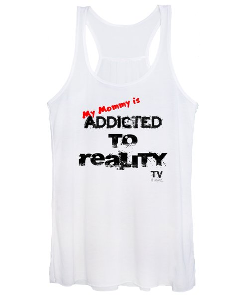 My Mommy Is Addicted To Reality Tv In Red Universal Women's Tank Top