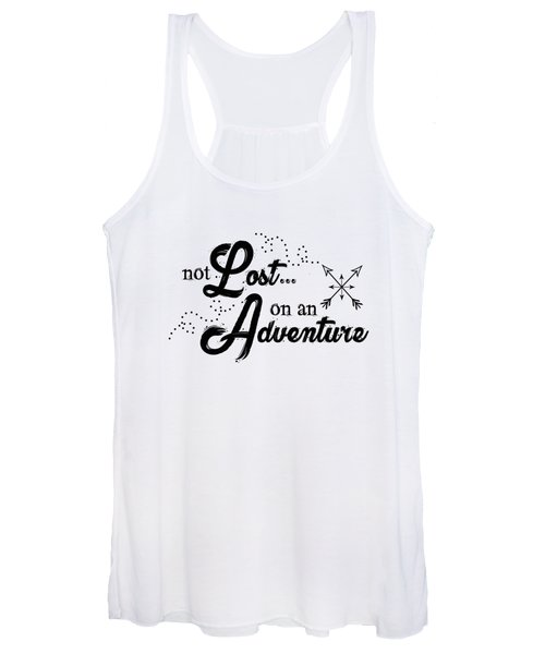 Not Lost On An Adventure Women's Tank Top