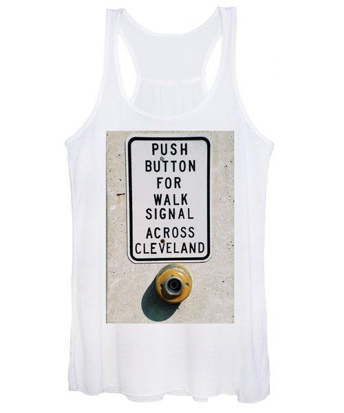 Push Button To Walk Across Clevelend Women's Tank Top