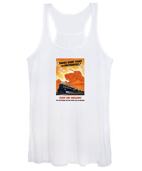 Tanks Don't Fight In Factories Women's Tank Top