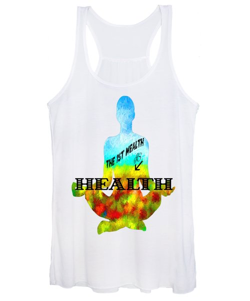 The First Wealth Is Health Women's Tank Top