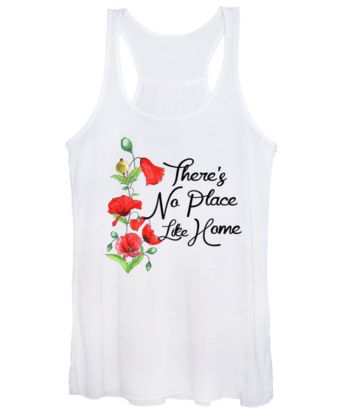 Theres No Place Like Home Women's Tank Top