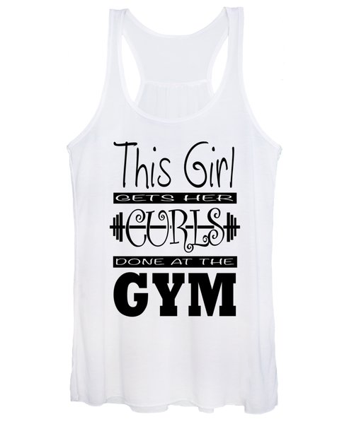 This Girl Gets Her Curls Done At The Gym Women's Tank Top