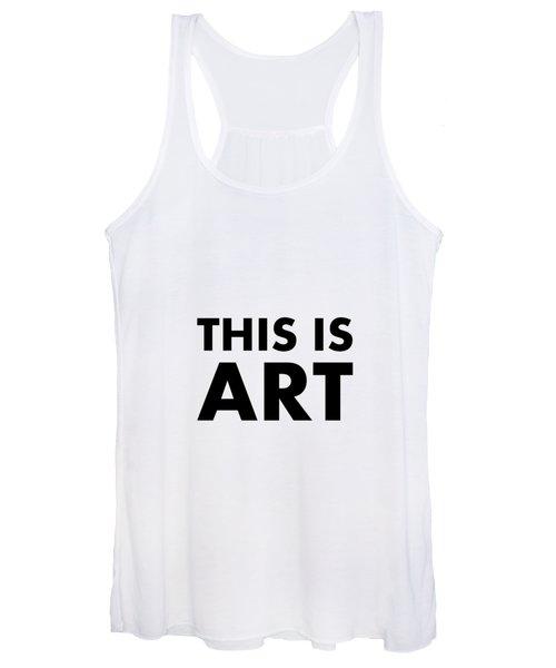 This Is Art Women's Tank Top