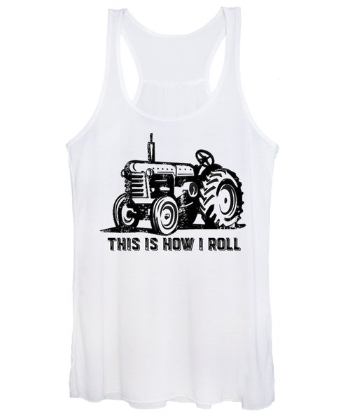 Women's Tank Top featuring the drawing This Is How I Roll Tractor by Edward Fielding
