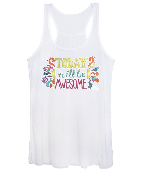 Today Will Be Awesome Women's Tank Top