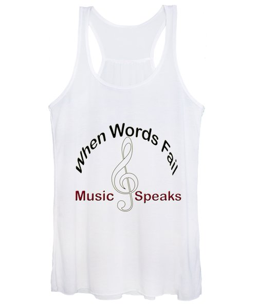 Where Words Fail Music Speaks Women's Tank Top