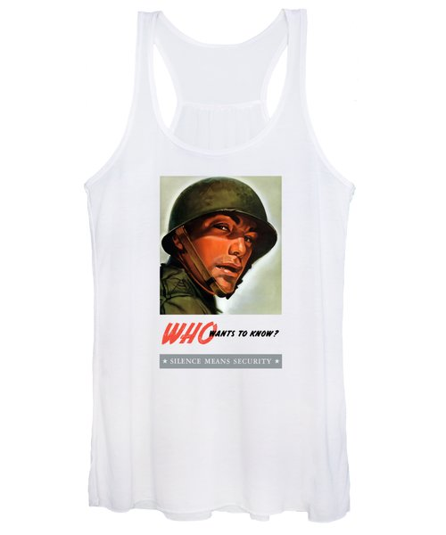 Who Wants To Know - Silence Means Security Women's Tank Top